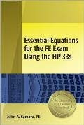 Essential Equations for the Fe Exam Using the HP 33s