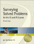 Surveying Solved Problems for the FS & PS Exams 3rd Edition