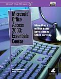 Microsoft Office Access 2003 Essentials Course