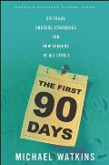 The First 90 Days: Critical Success Strategies for New Leaders at All Levels Cover