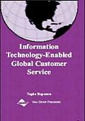 Information Technology-Enabled Global Customer Service