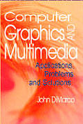 Computer graphics and multimedia; applications, problems and solutions