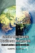 Global Electronic Business Research: Opportunities and Directions