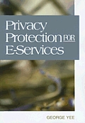 Privacy Protection for E-Services Cover