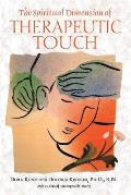 The Spiritual Dimension of Therapeutic Touch Cover