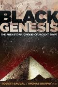 Black Genesis: The Prehistoric Origins of Ancient Egypt Cover