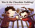 Was It the Chocolate Pudding?: A...