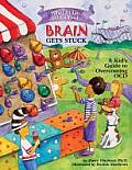 What to Do When Your Brain Gets Stuck: A Kid's Guide to Overcoming Ocd Cover