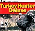 Turkey Hunter Deluxe