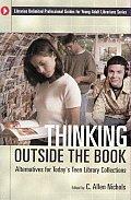 Thinking Outside the Book: Alternatives for Today's Teen Library Collections