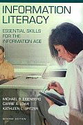 Information Literacy: Essential Skills for the Information Age Second Edition