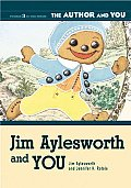 Author and You #03: Jim Aylesworth and You