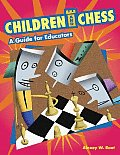 Children and Chess : Guide for Educators (06 Edition)