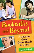 Booktalks and Beyond: Promoting Great Genre Reads to Teens