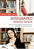 Integrated Advisory Service Breaking Through the Book Boundary to Better Serve Library Users