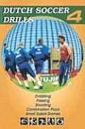 Dutch Soccer Drills Volume 4