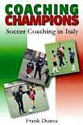 Coaching Champions: Soccer Coaching in Italy