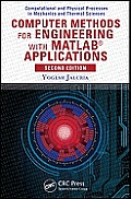 Computer Methods for Engineering with MATLAB(R) Applications, Second Edition
