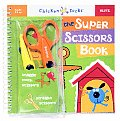Super Scissors Book: Kid Friendly Cut-Em-Up Crafts Cover