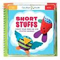 Short Stuffs Create Your Own No Sew Stuffed Animals With 2 Animal Bodies 13 Felt Pieces 7 Stuffing Pillows
