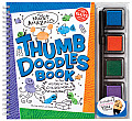 The Most Amazing Thumb Doodles Book in the History of the Civilized World with Pens/Pencils and Ink Pad