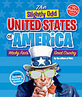The Slightly Odd United States of America: Wacky Facts, Great Country