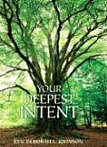 Your Deepest Intent Letters from the Infinite