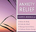 Anxiety Relief: Relax the Body, Calm the Mind, Manage Fear & Worry, Cultivate Positive Energy