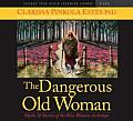 Dangerous Old Woman Myths & Stories of the Wise Woman Archetype