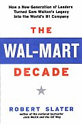 Wal Mart Decade How A New Generation O