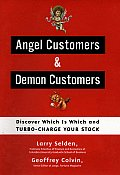Angel Customers & Demon Customers Discover Which Is Which & Turbo Charge Your Stock