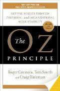 Oz Principle Getting Results Through Individual & Organizational Accountability