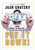 Pay It Down From Debt To Wealth On 10 Do