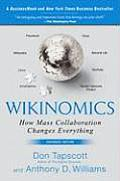 Wikinomics: How Mass Collaboration Changes Everything ((Rev)08 Edition) Cover