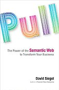 Pull The Power of the Semantic Web to Transform Your Business
