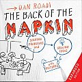 Back of the Napkin Solving Problems & Selling Ideas with Pictures Expanded Edition