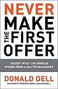 Never Make the First Offer:...
