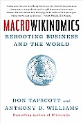 MacroWikinomics Rebooting Business & the World