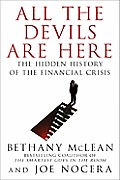All the Devils Are Here: The Hidden History of the Financial Crisis Cover