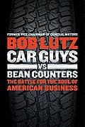 Car Guys VS. Bean Counters (11 Edition)