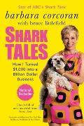 Shark Tales How I Turned $1000 Into a Billion Dollar Business