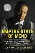 Empire State of Mind: How Jay-Z Went from Street Corner to Corner Office Cover