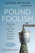 Pound Foolish Exposing the Dark Side of the Personal Finance Industry