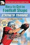 How To Get In Football Shape Strength