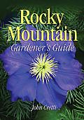 Rocky Mountain Gardeners Guide