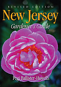 New Jersey Gardener's Guide: Revised Edition