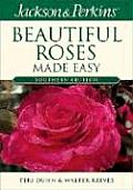 Jackson & Perkins Beautiful Roses Made Easy: Southern Edition