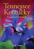 Tennessee & Kentucky Gardeners Guide