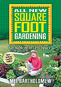 All New Square Foot Gardening Grow More in Less Space