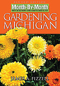 Month by Month Gardening in Michigan What to Do Each Month to Have a Beautiful Garden All Year